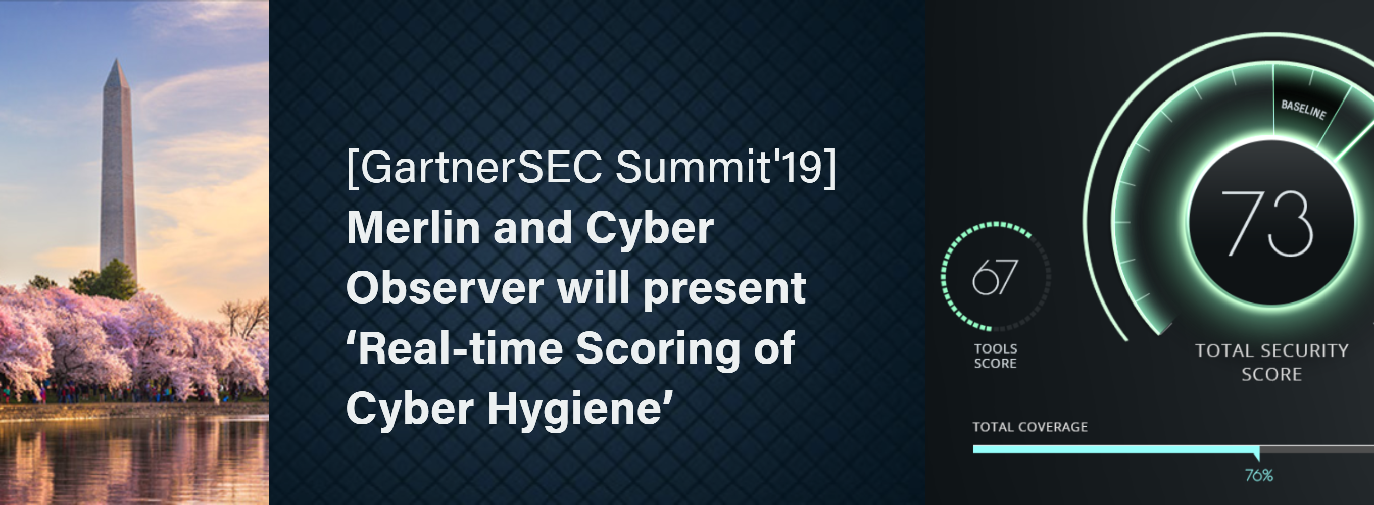 cyber observer and merlin at GartnerSEC Cyber Hygiene Scoring
